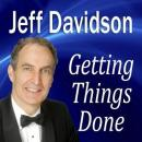 Getting Things Done, Jeff Davidson