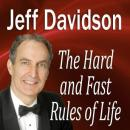 Hard and Fast Rules of Life, Jeff Davidson