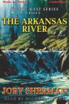 The Arkansas River Audiobook