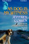 As Dog Is My Witness, Jeffrey Cohen