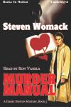 Murder Manual, Steven Womack
