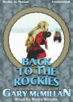 Back To The Rockies, Gary McMillan