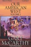 Our American West -1, Gary McCarthy