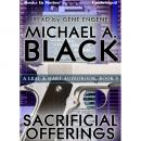 Sacrificial Offerings, Michael A. Black