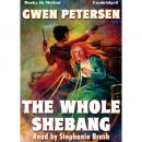 Whole Shebang, Gwen Petersen