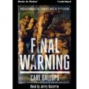 Final Warning, Carl Gallups