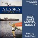 Alaska Pursuit (Jack Blake, 3) Audiobook