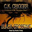 Black Crossing Audiobook