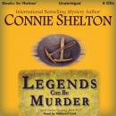 Legends Can Be Murder, Connie Shelton