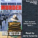 Care Homes Are Murder, Mike Befeler