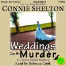 Weddings Can Be Murder, Connie Shelton