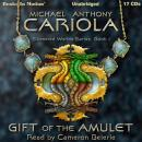 Gift Of The Amulet, Michael Cariola