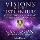 Visions for the 21st Century, Carl Sagan