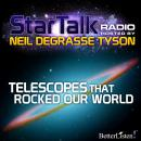 Telescopes that Rocked Our World hosted by Neil deGrasse Tyson, Neil Tyson