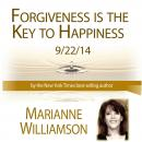 Forgiveness & Happiness, Marianne Williamson
