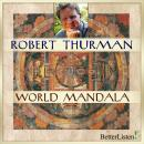 World of Mandala, Robert Thurman
