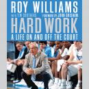 Hard Work: A Life On and Off the Court Audiobook