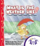 What Is the Weather Like?, Kim Mitzo Thompson