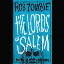 Lords of Salem, Rob Zombie