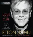 Love Is the Cure: On Life, Loss, and the End of AIDS, Elton John