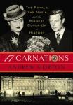 17 Carnations: The Royals, the Nazis, and the Biggest Cover-Up in History, Andrew Morton