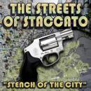 Streets of Staccato, Episode One: