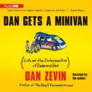 Dan Gets a Minivan: Life at the Intersection of Dude and Dad, Dan Zevin
