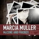 McCone and Friends, Marcia Muller
