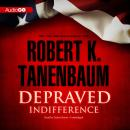 Depraved Indifference, Robert K. Tanenbaum