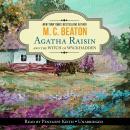An Agatha Raisin Mystery, #9: Agatha Raisin and the Witches of Wyckhadden Audiobook