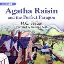 An Agatha Raisin Mystery, #16: Agatha Raisin and the Perfect Paragon Audiobook