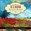 An Agatha Raisin Mystery, #17: Agatha Raisin and Love, Lies, and Liquor Audiobook