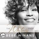 Whitney I Knew, Tim Willard, Bebe Winans