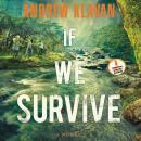 If We Survive Audiobook