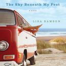 The Sky Beneath My Feet Audiobook