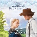 Vow for Always, Wanda E Brunstetter