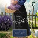 An Amish Garden Audiobook