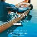 5 Love Languages for Men: Tools for Making a Good Relationship Great, Gary Chapman