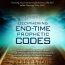Deciphering End-Time Prophetic Codes: Cyclical and Historical Biblical Patterns Reveal America's Pas Audiobook