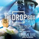 The Drop Box: How 500 Abandoned Babies, an Act of Compassion, and a Movie Changed My Life Forever Audiobook