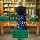 An Amish Market: Four Novellas Audiobook