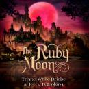 The Ruby Moon Audiobook