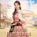 Trusting Grace: A Novel Audiobook