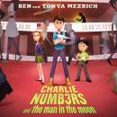 Charlie Numbers and the Man in the Moon Audiobook