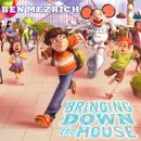 Bringing Down the Mouse Audiobook