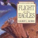 Flight of the Eagles, Gilbert Morris