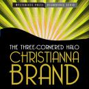 Three-Cornered Halo, Christianna Brand