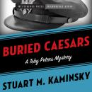 Buried Caesars: A Toby Peters Mystery Audiobook
