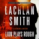 Lion Plays Rough, R. C. Bray