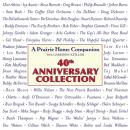 A Prairie Home Companion 40th Anniversary Collection Audiobook